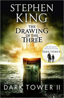 Stephen King: The Dark Tower II - The Drawing of The Three