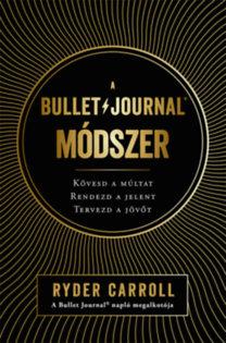 Ryder Carroll: A Bullet Journal módszer