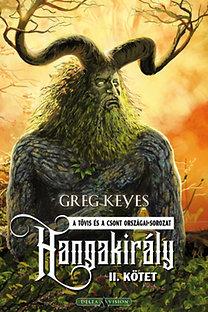 Greg Keyes: Hangakirály II. kötet
