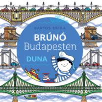Bartos Erika: Duna - Brúnó Budapesten 5.