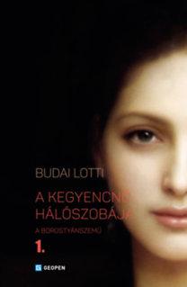 Budai Lotti: A kegyencnő hálószobája - A Borostyánszemű I.