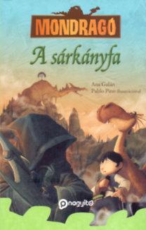 Ana Galán: A sárkányfa - Mondragó 7.