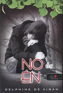 Delphine De Vigan: No és én