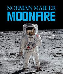 Norman Mailer: Moonfire - Az Apollo-11 hősies utazása