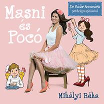 Mihályi Réka: Masni és Pocó - CD