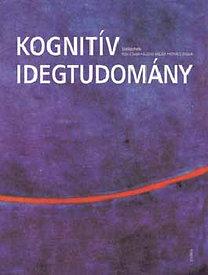 Kovács; Gulyás; Pléh Csaba: Kognitív idegtudomány