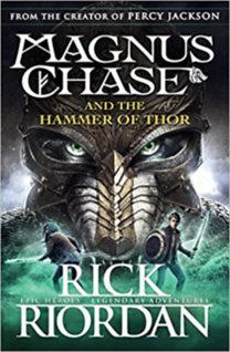 Rick Riordan: Magnus Chase and the hammer of Thor