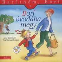 Liane Schneider; Eva Wenzel-Bürger: Bori óvodába megy