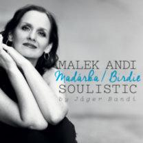 Malek Andi Soulistic: Madárka / Birdie