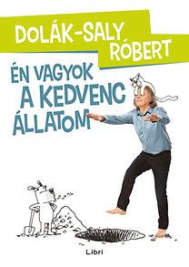 Dolák-Saly Róbert: Én vagyok a kedvenc állatom