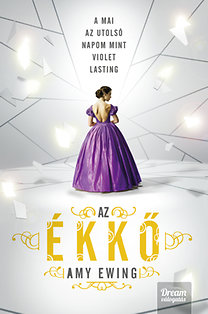 Amy Ewing: Az Ékkő - The Jewel-trilógia 1. rész