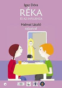 Igaz Dóra: Réka és az influenza
