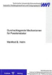 Helm, Manfred B: Durchschlagende Mechanismen für Parallelroboter