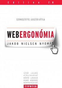 Leiszter Attila (szerk.): Webergonómia - Jakob Nielsen nyomán
