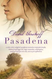 David Ebershoff: Pasadena