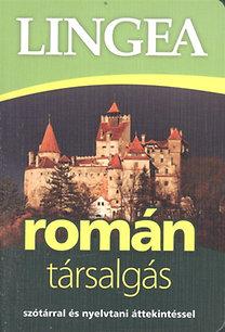 Lingea román társalgás - Szótárral és nyelvtani áttekintéssel
