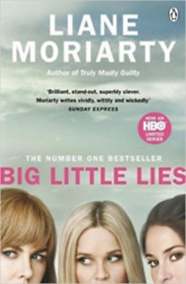 Liane Moriarty: Big Little Lies (TV Tie-In)