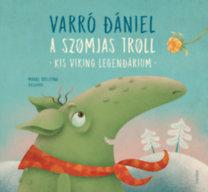Varró Dániel: A szomjas troll - Kis viking legendárium