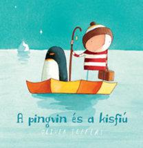 Oliver Jeffers: A pingvin és a kisfiú
