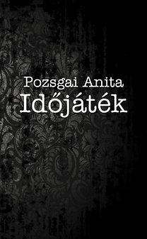 Pozsgai Anita: Időjáték
