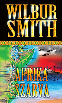 Wilbur Smith: Afrika szarva