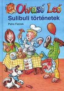 Petra Fietzek: Sulibuli történetek - Olvasó Leó