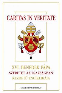 Caritas in Veritate - Szeretet az igazságban