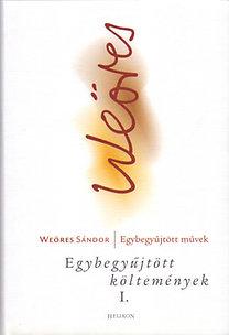 Weöres Sándor: Egybegyűjtött költemények I.