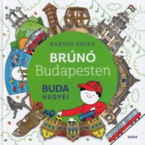 Bartos Erika: Buda hegyei - Brúnó Budapesten 2.