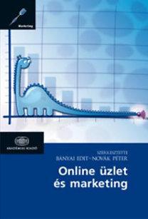 Bányai Edit (Szerk.); Novák Péter (Szerk.): Online üzlet és marketing