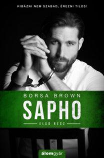 Borsa Brown: Sapho - Első rész
