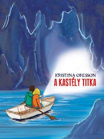 Kristina Ohlsson: A kastély titka