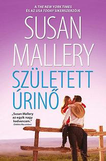 Susan Mallery: Született úrinő (A csodálatos Titan lányok 2.)
