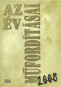 Turczi István (szerk.): Az év műfordításai 2008 - Antológia