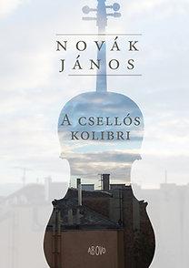 Novák János: A csellós kolibri