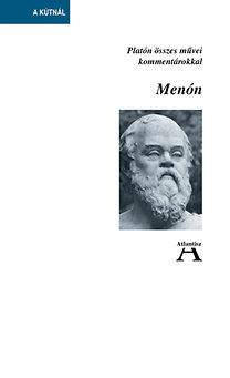 Platón: Menón - Platón összes művei kommentárokkal