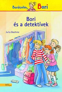 Julia Boehme: Bori és a detektívek - Barátnőm, Bori
