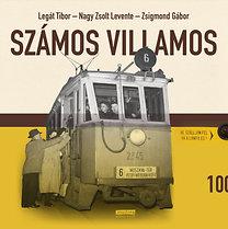 Legát Tibor; Nagy Zsolt Levente; Zsigmond Gábor: Számos villamos