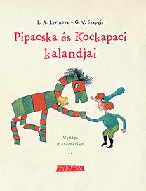 G.V. Szapgir; L.A. Levinova: Pipacska és Kockapaci kalandjai - Vidám matematika I. - Vidám matematika 1.