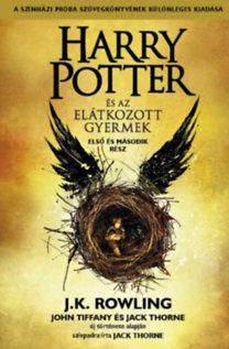 J. K. Rowling, Jack Thorne, John Tiffany: Harry Potter és az elátkozott gyermek - Első és második rész
