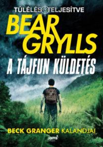 Bear Grylls: A tájfun küldetés