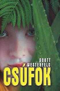 Scott Westerfeld: Csúfok