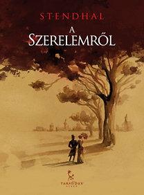 Stendhal: A szerelemről