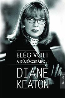 Diane Keaton: Elég volt a bújócskából!
