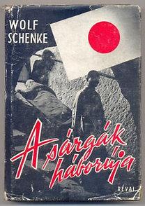 Wolf Schenke: A sárgák háborúja - Betiltva!