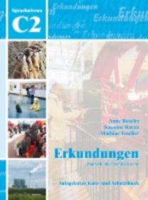 Buscha, Anne - Raven, Susanne - Toscher, Mathias: Erkundungen Deutsch als Fremdsprache C2: Integriertes Kurs- und Arbeitsbuch