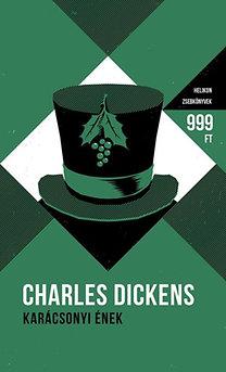 Charles Dickens: Karácsonyi ének - Helikon zsebkönyvek 25.