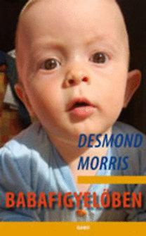 Desmond Morris: Babafigyelőben