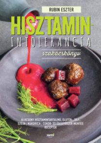 Rubin Eszter: Hisztaminintolerancia szakácskönyv
