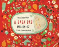 Nyulász Péter: A baba bab: Babagombóc
